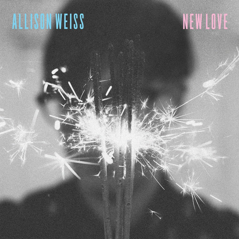 New Love by Allison Weiss. October 2015.